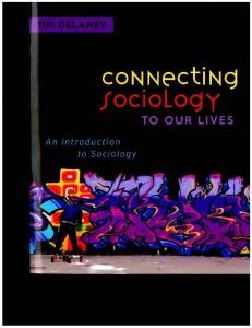 DelaneyConnectingSociologyToOurLivesBookCover1